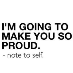make-you-proud-quote